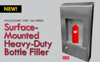 Willoughby introduces our newest heavy-duty wall-mounted bottle filler
